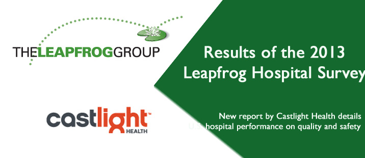 2013 Castlight Report on the Leapfrog Hospital Survey