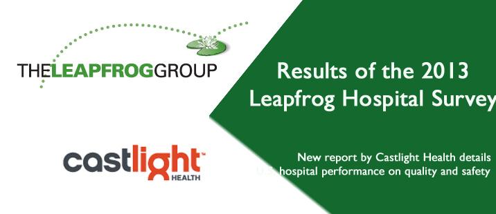2013 Castlight Report on the Leapfrog Hospital Survey